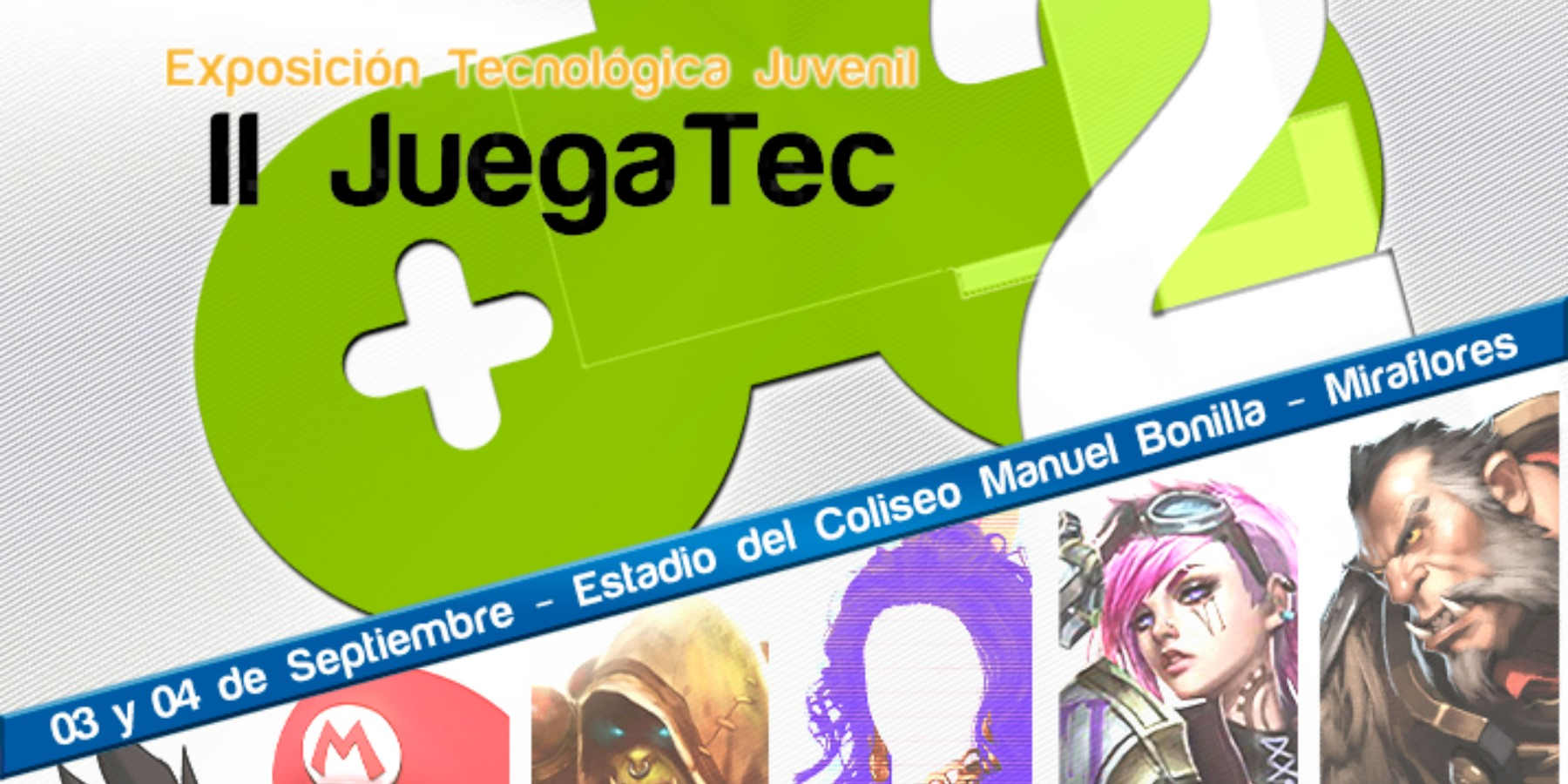 II JuegaTec | Coliseo Manuel Bonilla