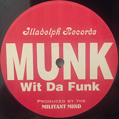 MUNK WIT DA FUNK:I BLAME MY NEIGHBORHOOD(LABEL SIDE-B)