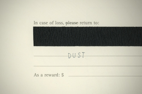In Case Of Loss, Return To Dust (Detail)