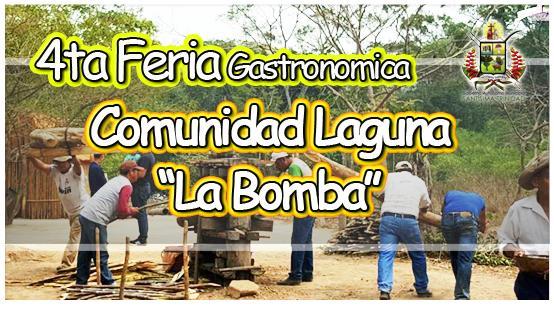 a cabo la 4º Feria Gastronómica en la comunidad de Laguna la Bomba
