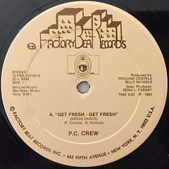 P.C. CREW:GET FRESH-GET FRESH(BREAKDANCE)(LABEL SIDE-A)