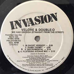 VELORE & DOUBLE-O:WE HAD ENOUGH(STRAIGHT FROM THE STREET)(LABEL SIDE-A)