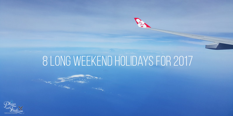 8 Long Weekend Holidays for 2017