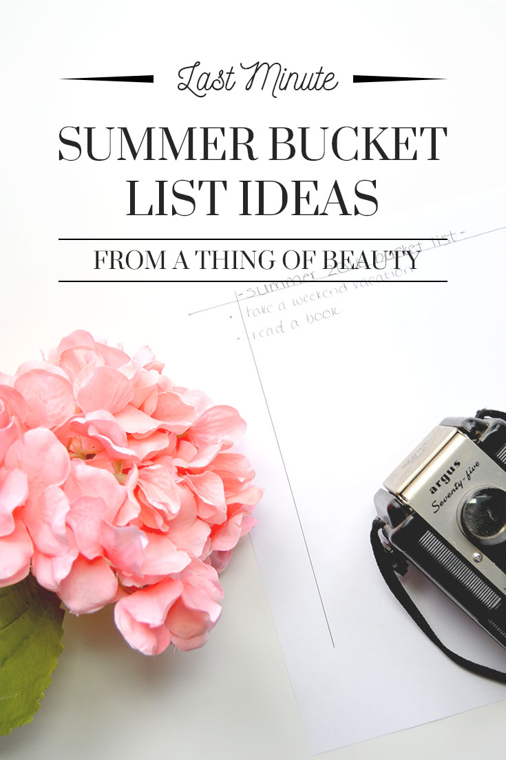 Last Minute Summer Bucket List Ideas