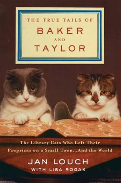 The true tails of Baker and Taylor – Jan Louch