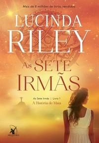 2 - As Sete Irmãs - As Sete Irmãs #1 - Lucinda Riley