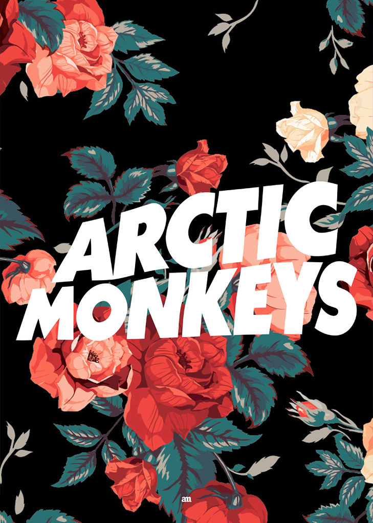 Arctic Monkeys & Flowers
