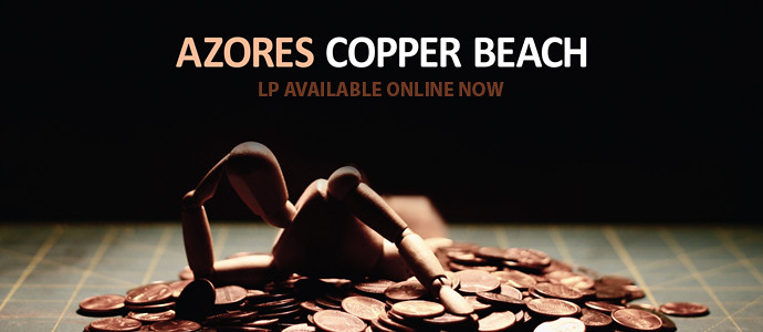 Order: Azores - Copper Beach LP