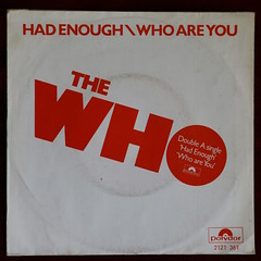The Who - Had Enough/Who Are You