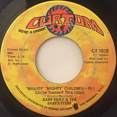 BABY HUEY AND THE BABYSITTERS:MIGHTY MIGHTY CHILDREN(UNITE YOURSELF THIS HOUR)(LABEL SIDE-A)